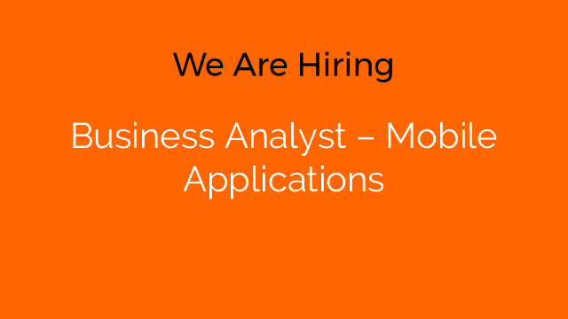 Business Analyst – Mobile Applications