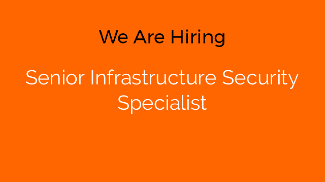Senior Infrastructure Security Specialist