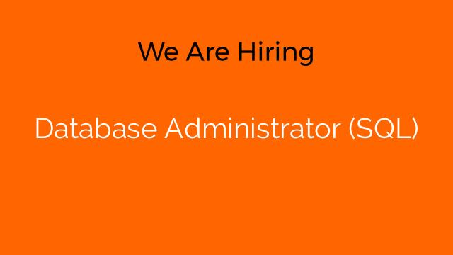 Database Administrator (SQL)