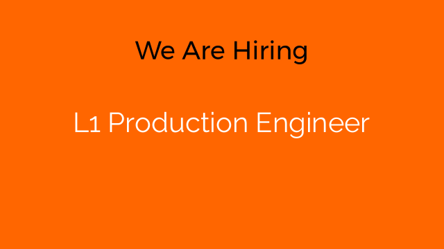 L1 Production Engineer