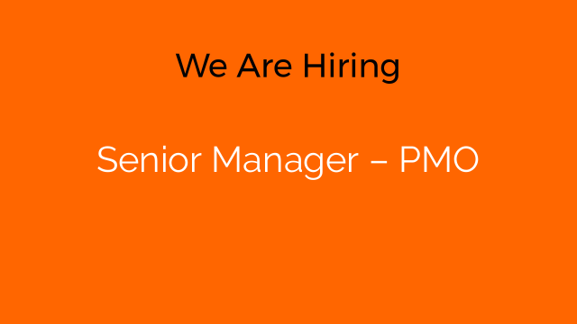 Senior Manager – PMO