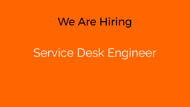 Service Desk Engineer