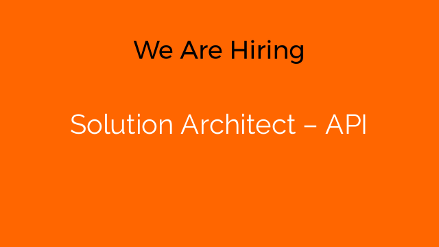 Solution Architect – API