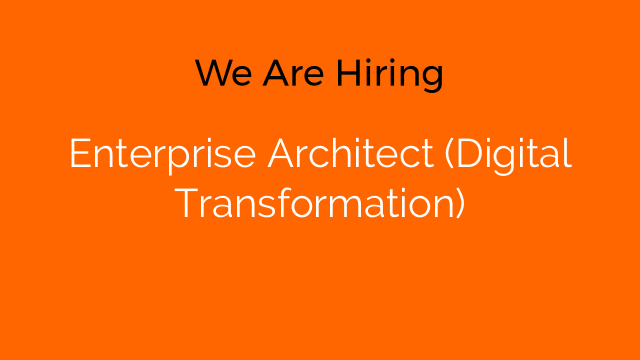 Enterprise Architect (Digital Transformation)