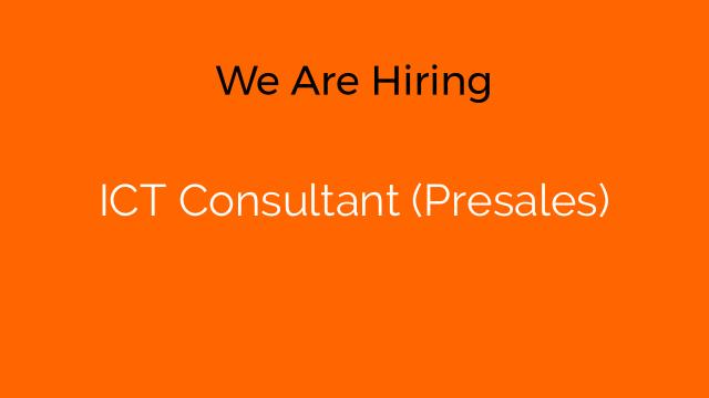 ICT Consultant (Presales)