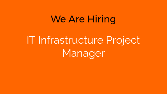 IT Infrastructure Project Manager