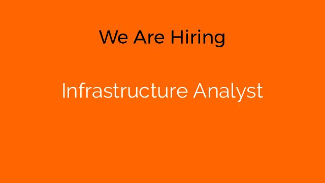 Infrastructure Analyst