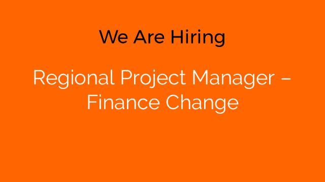 Regional Project Manager – Finance Change