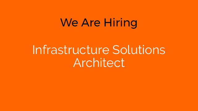 Infrastructure Solutions Architect