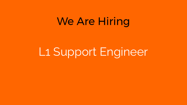 L1 Support Engineer