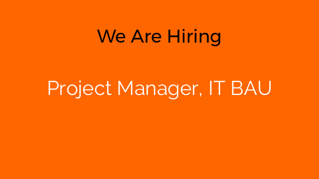 Project Manager, IT BAU