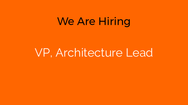 VP, Architecture Lead
