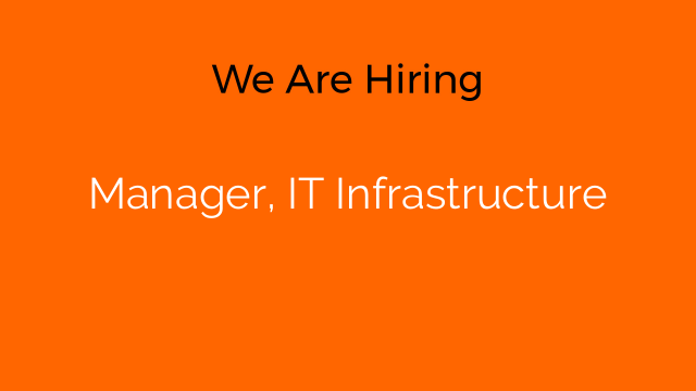 Manager, IT Infrastructure