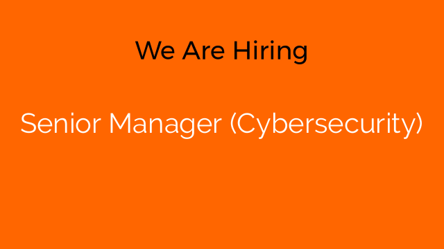 Senior Manager (Cybersecurity)