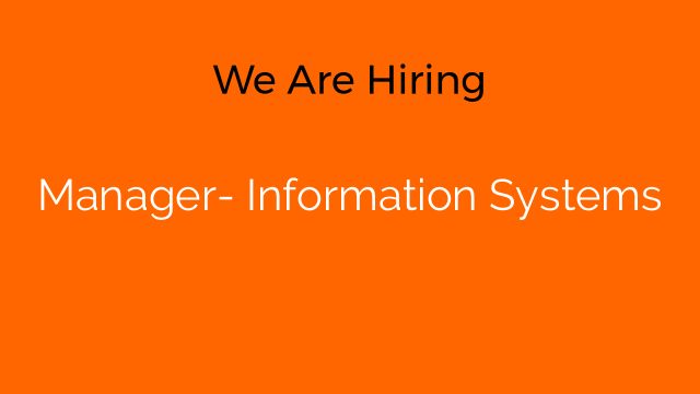 Manager- Information Systems