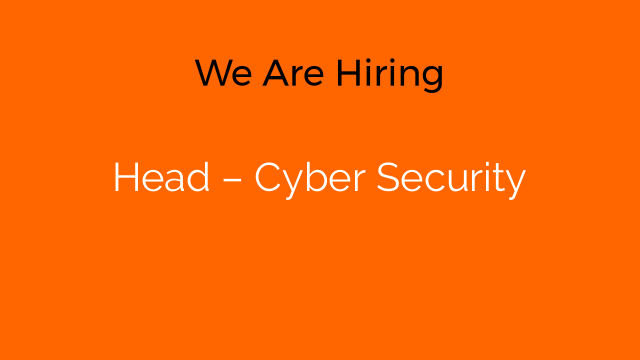 Head – Cyber Security