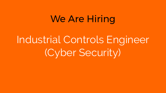 Industrial Controls Engineer (Cyber Security)