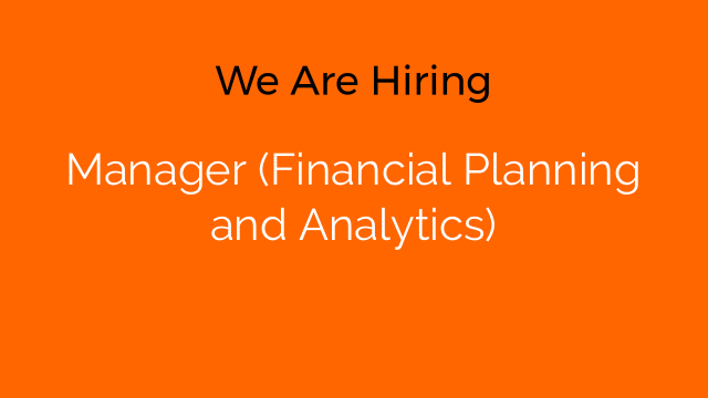 Manager (Financial Planning and Analytics)