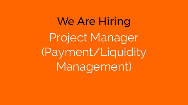 Project Manager (Payment/Liquidity Management)
