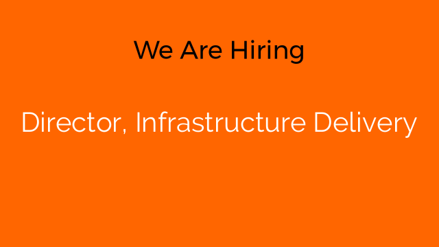 Director, Infrastructure Delivery