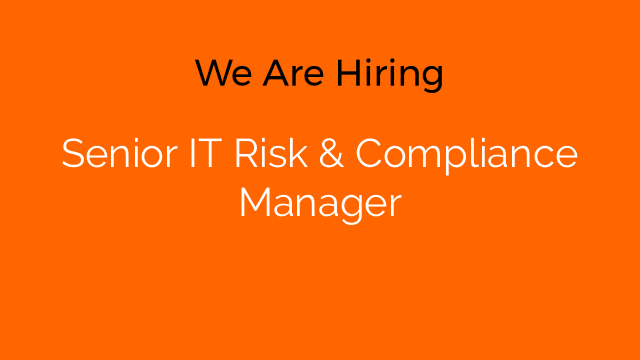 Senior IT Risk & Compliance Manager