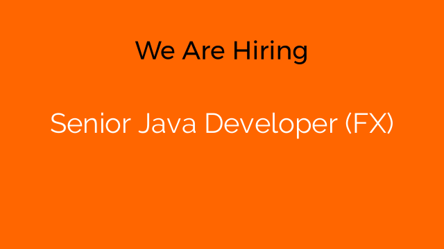 Senior Java Developer (FX)