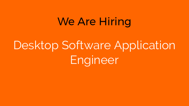Desktop Software Application Engineer