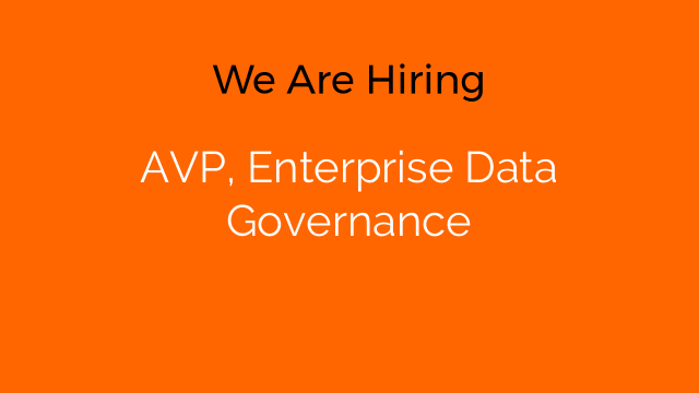 AVP, Enterprise Data Governance