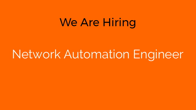 Network Automation Engineer