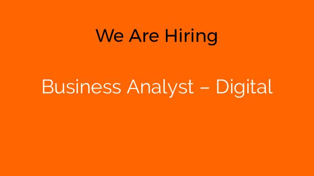 Business Analyst – Digital