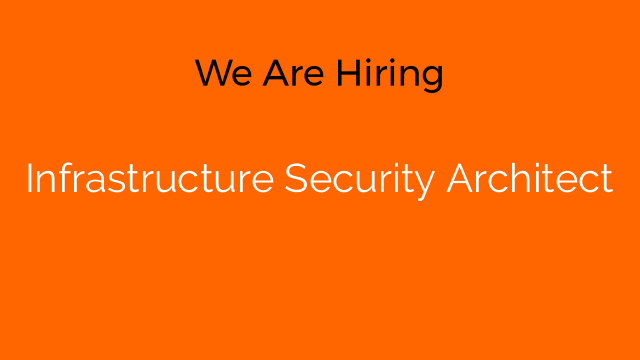 Infrastructure Security Architect