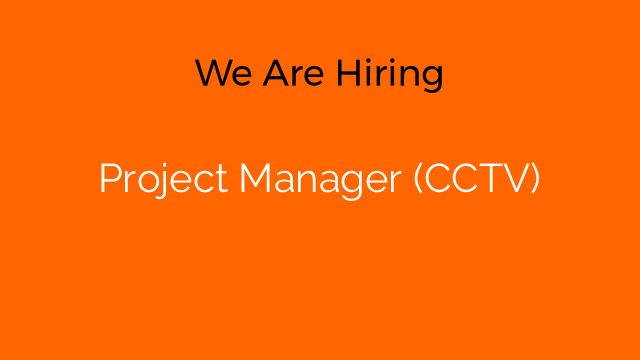 Project Manager (CCTV)