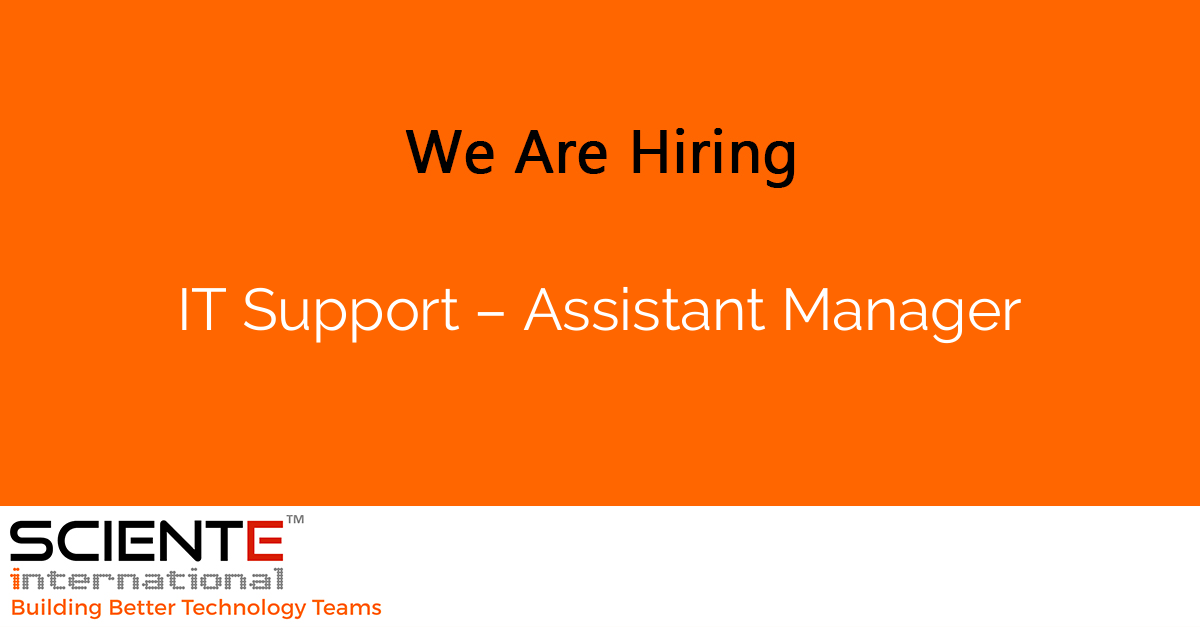 IT Support – Assistant Manager