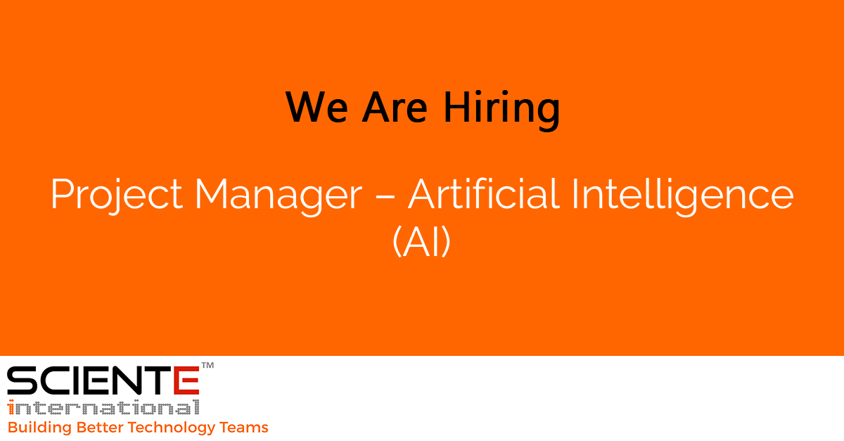 Project Manager – Artificial Intelligence (AI)