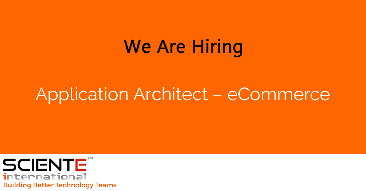 Application Architect – eCommerce