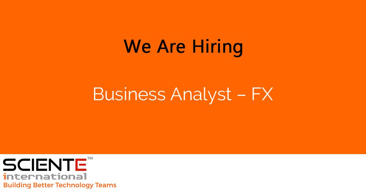 Business Analyst – FX