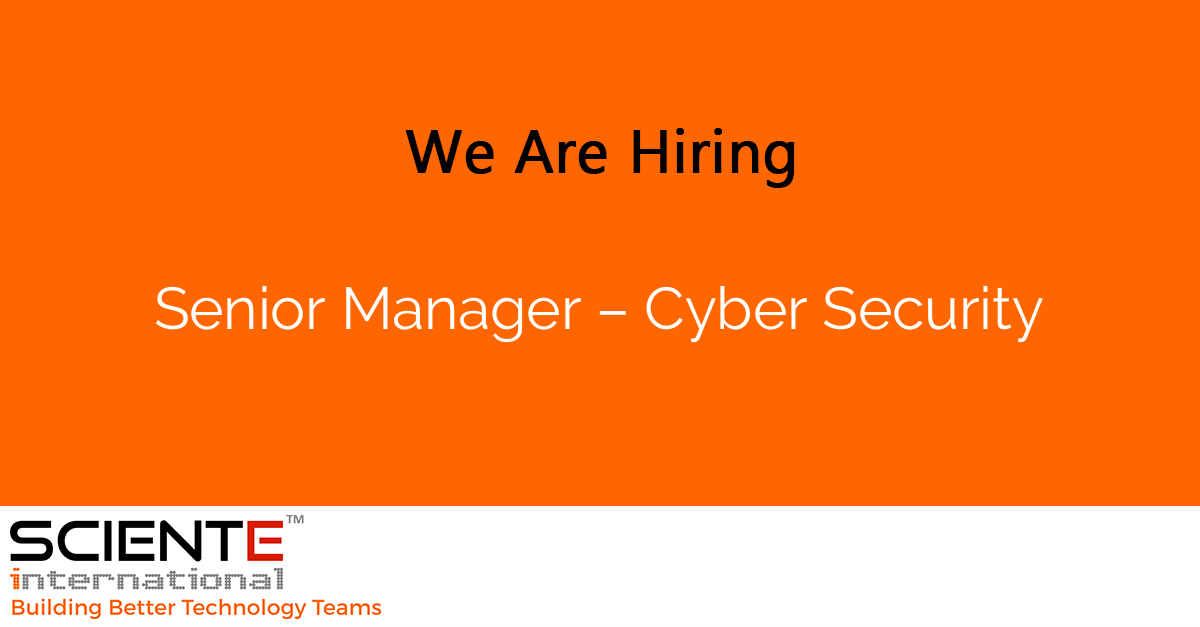 Senior Manager – Cyber Security