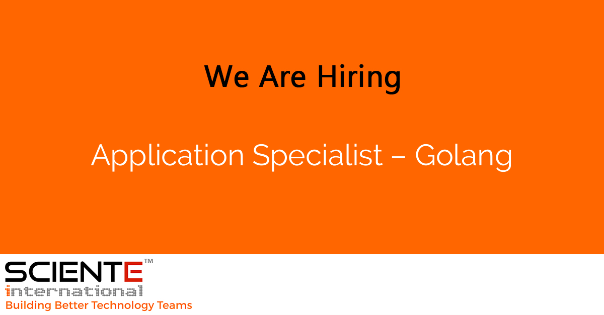 Application Specialist – Golang