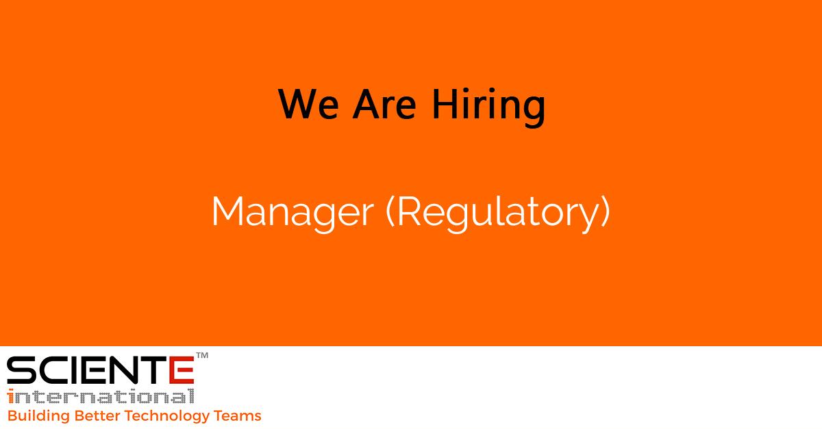 Manager (Regulatory)