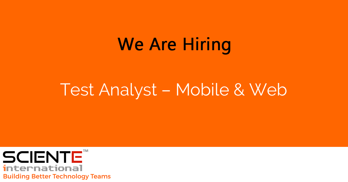 Test Analyst – Mobile & Web