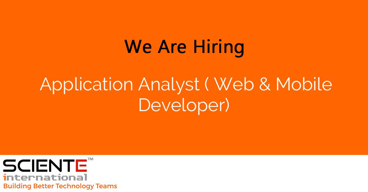 Application Analyst ( Web & Mobile Developer)