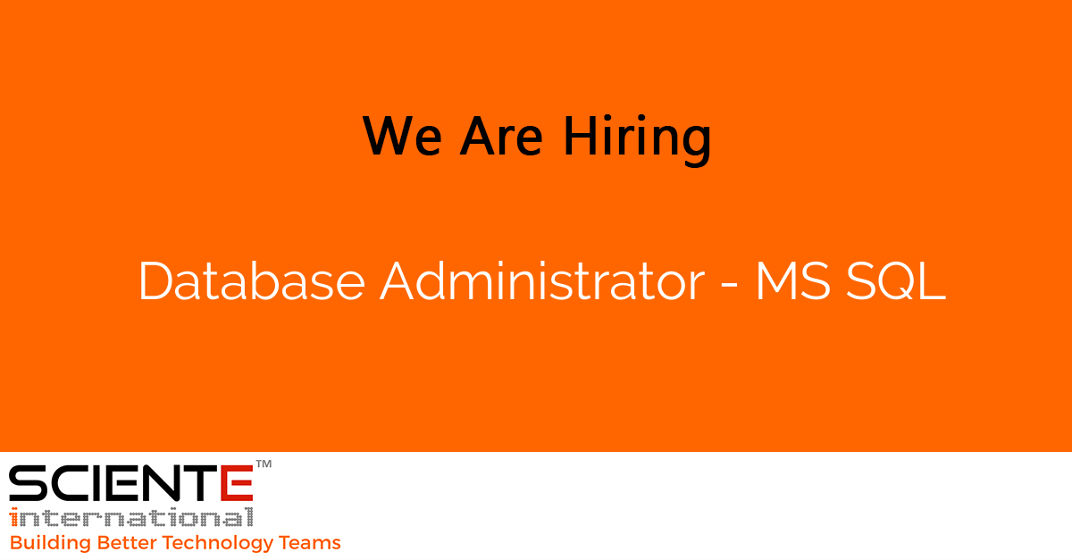 Database Administrator - MS SQL