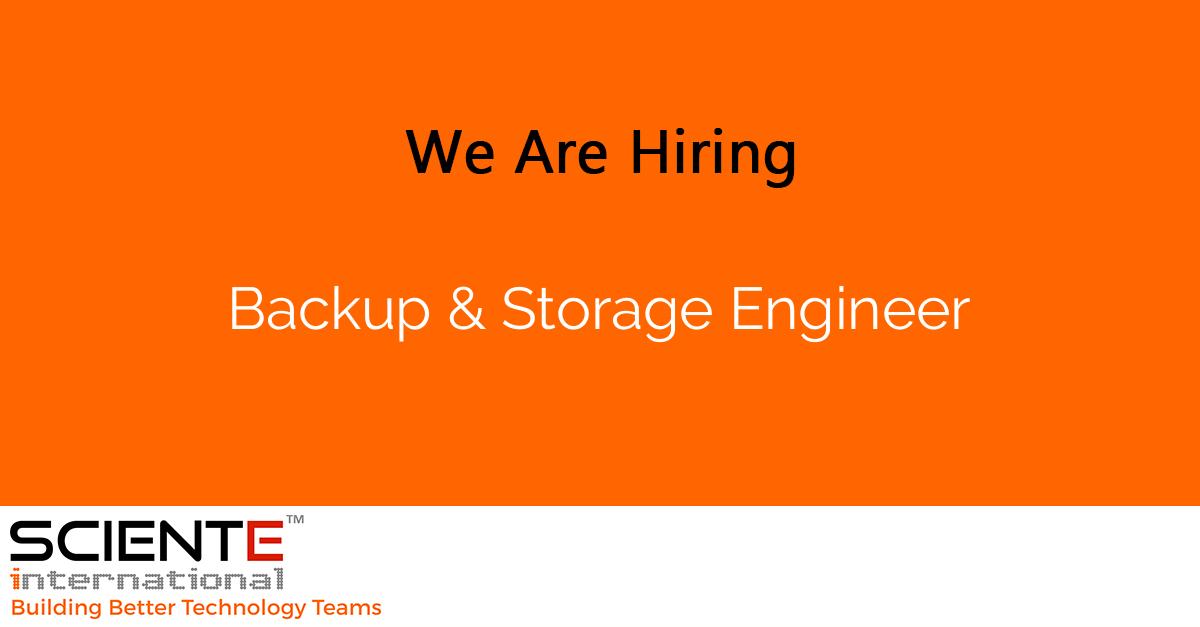 Backup & Storage Engineer