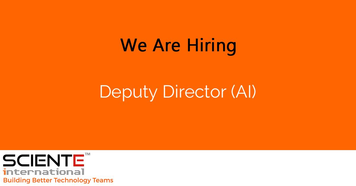 Deputy Director (AI)