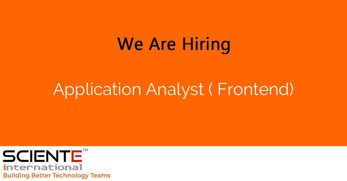 Application Analyst ( Frontend)