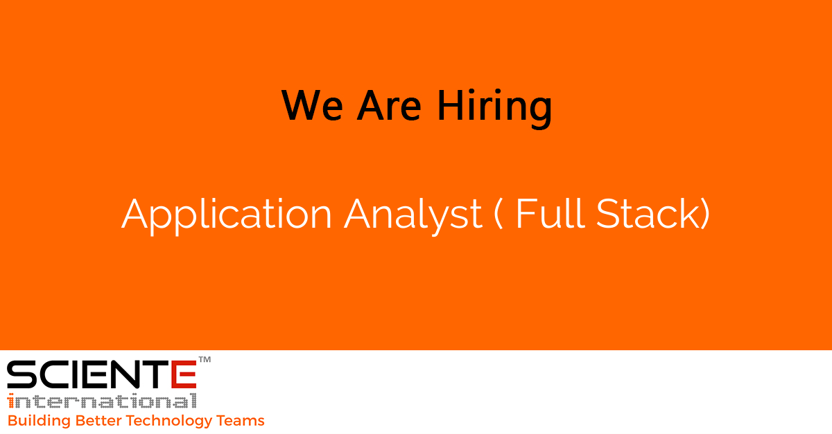 Application Analyst ( Full Stack)