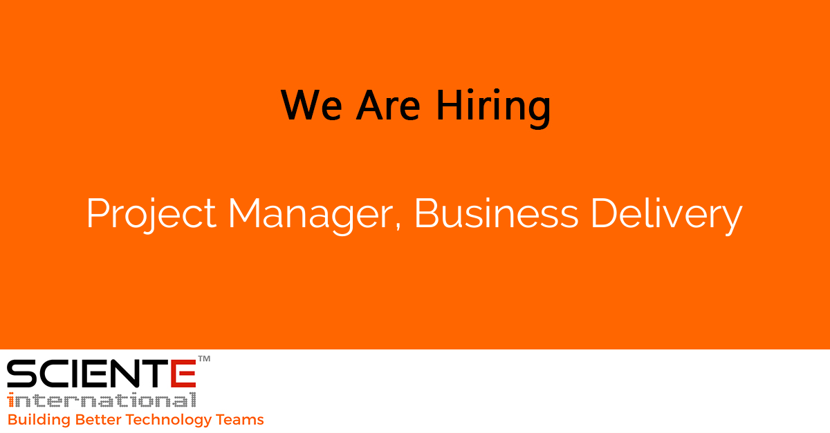 Project Manager, Business Delivery