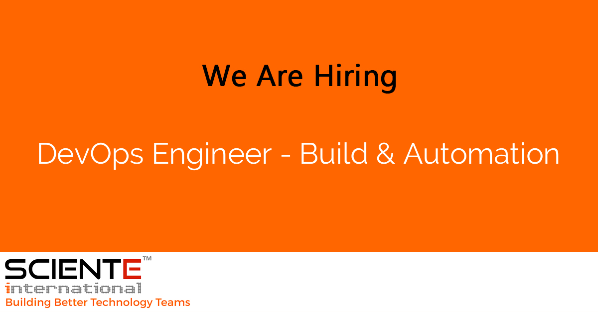 DevOps Engineer - Build & Automation