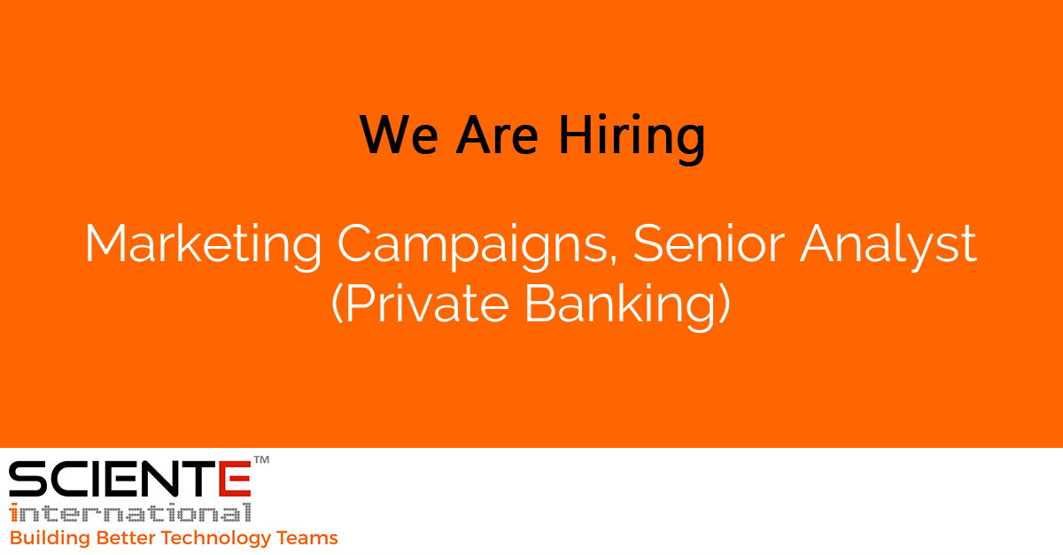 Marketing Campaigns, Senior Analyst (Private Banking)