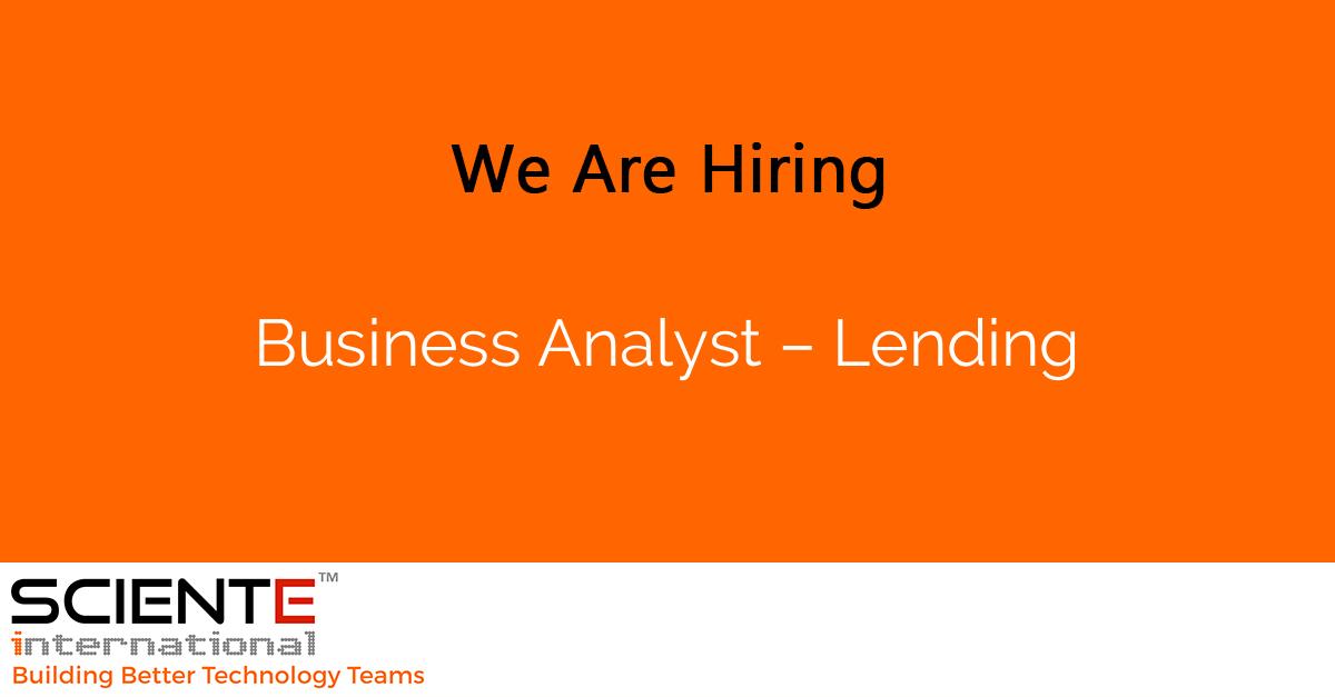 Business Analyst – Lending
